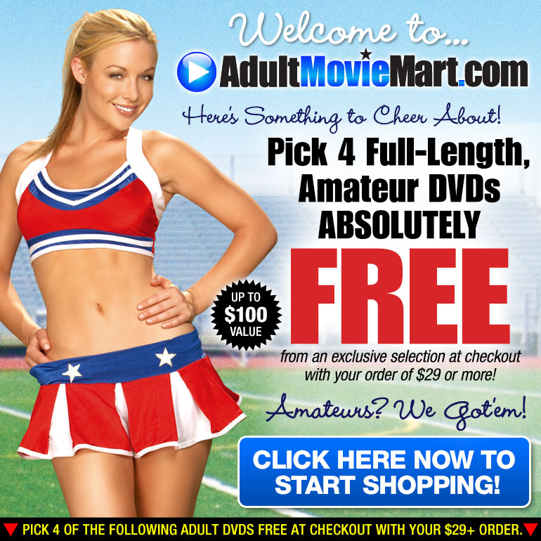 Pick 4 Full-Length Amateur DVDs FREE! Up to $100 Value!