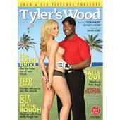 tylers wood dvd