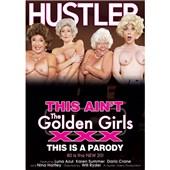 this aint the golden girls xxx