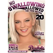 No Swallowing Allowed 20
