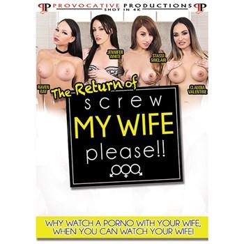 Return Of Screw My Wife Please