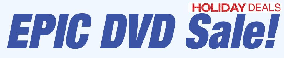 EPIC DVD Sale!