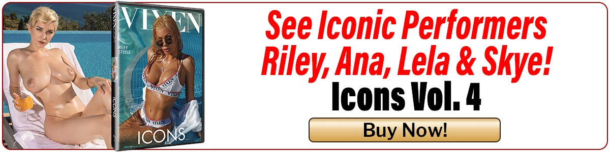 See Iconic Performers Riley, Ana, Lela & Skye in Icons, Vol. 4